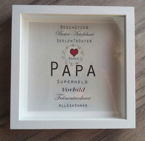 Die Besten 25+ Geschenk Papa Ideen Auf Pinterest Papa