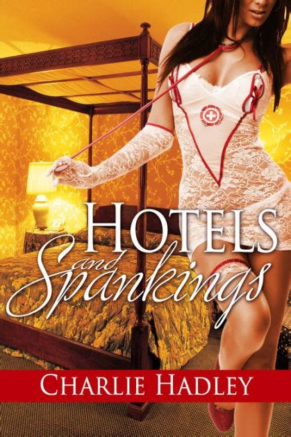 barnes and noble hadley hotels and spankings by hadley nook book ebook