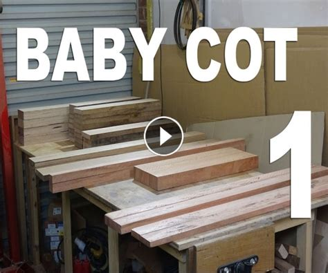 Incredible Woodworking » The Panel Saw And I  Baby Cot