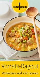 Meal Prep Einfrieren : vorrats ragout recipe soups pinterest essen kochen suppen and eintopf ~ Somuchworld.com Haus und Dekorationen