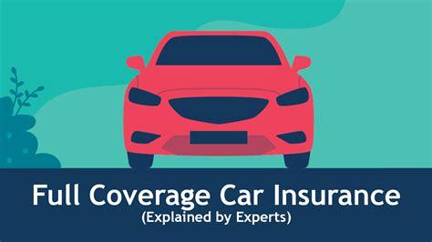 full coverage car insurance  expert guide