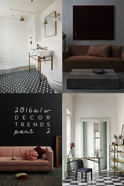 Trends 2016 Interior by The Home Trends For This Autumn Winter 2016 To
