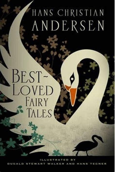 hans christian andersen  loved fairy tales  hans