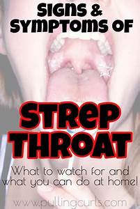 Strep Or Sore Throat  Symptoms  Treatment And How To Find
