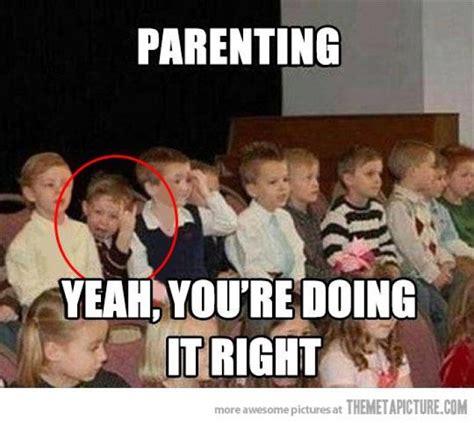 Parent Meme - parenting meme