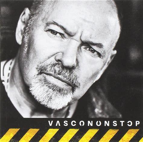 Vasco A Vasco Vasco Non Stop 2016