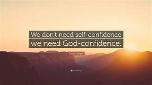 Joyce Meyer Quo... God And Confidence Quotes