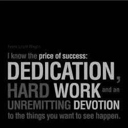 Quotes On Dedication and Hard Work