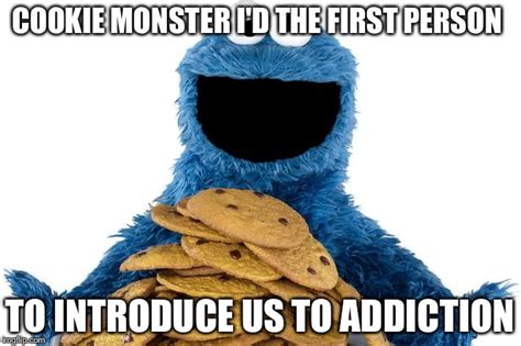 Cookie Monster Meme - my cookie imgflip