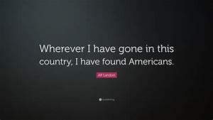 Alf Landon Quot... Alf Landon Famous Quotes