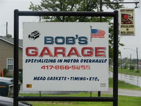 bob s garage bob project signs missouri