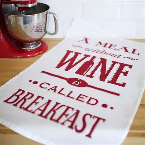 meal  wine tea towel   life lemons