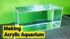Plexiglas Aquarium Nach Maß : making an acrylic aquarium complete guide diy youtube ~ Watch28wear.com Haus und Dekorationen