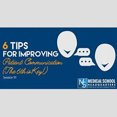 Mshq 111  6 Tips For Improving Patient Communication (the 6th Is Key!)  The Medical School