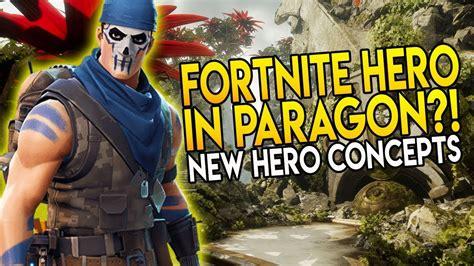 "Paragon New Hero From Fortnite?! ""insane Ultimate"