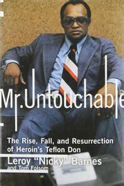 Leroy Nicholas Nicky Barnes by Mr Untouchable By Leroy Quot Nicky Quot Barnes Tom Folsom