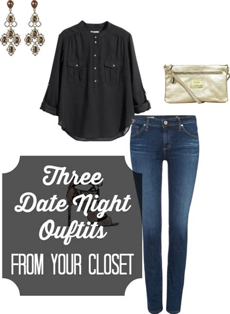 Last Minute Date Night Outfits from Your Closet | Get Your Pretty On