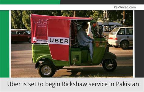 Uber Is Set To Begin Rickshaw Service In Pakistan