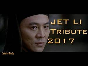 Jet Li - Tribute ᴴᴰ 2017 - YouTube