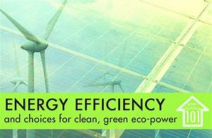 GREEN BUILDING 101: Eco-Power and Energy Efficiency ...