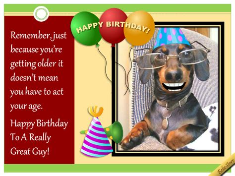 Free online colorful and sparkling birthday wish ecards on birthday. Don't Act Your Age. Free Birthday for Him eCards, Greeting Cards   123 Greetings