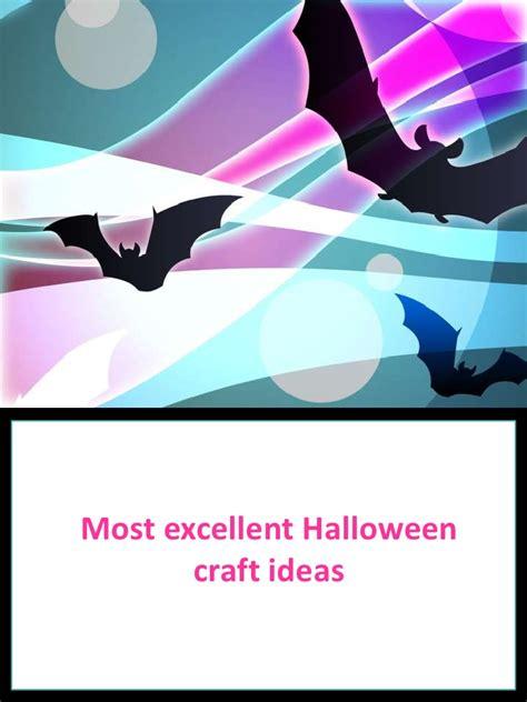 Most Excellent Halloween Craft Ideas