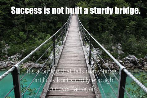 [Image] Success is not built a sturdy bridge. | Wooden ...
