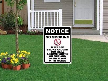 Signs Yard Written Ever Funniest Drenched Smokers