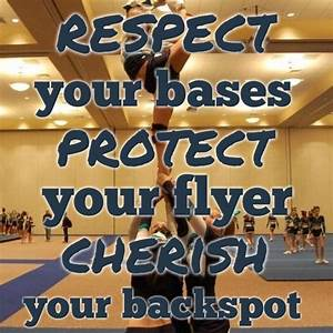 Respect your bases. Protect your flyer. Cherish your back ...