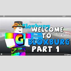 A Brand New Life!  Roblox Welcome To Bloxburg Gameplay