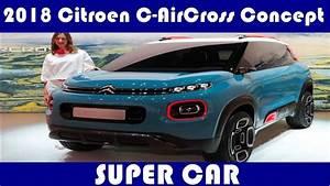 2018 The Citroen C Aircross Concept L Super Car L