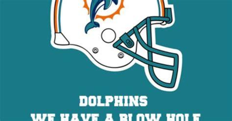 Miami Dolphins Memes - new team slogan miami dolphins nfl meme pinterest team slogans sports humor and football