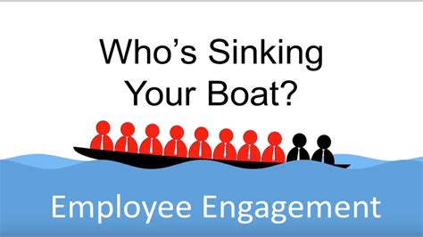 employee engagement whos sinking  boat youtube
