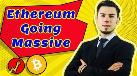 Ethereum Going Massive !? - Price Analysis Ethereum News ...