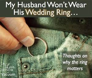why you should wear your wedding ring and your husband With where should you wear your wedding ring