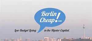 Berlin Low Budget : berlin low budget living in the hipster capital ~ Markanthonyermac.com Haus und Dekorationen