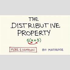 The Distributive Property Example Problems Youtube