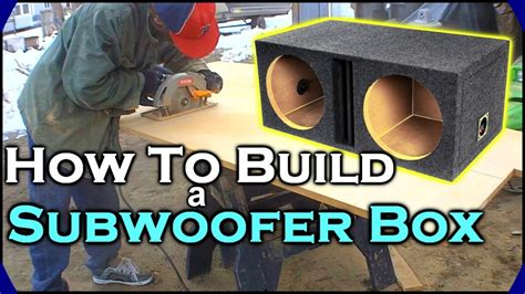 how to build a l how to build a subwoofer box beginner car audio tutorial