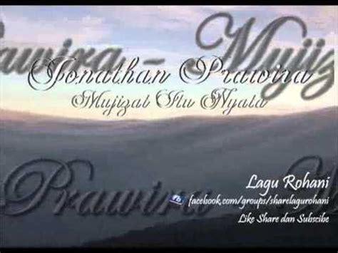 not angka lagu rohani mujizat itu nyata mujizat itu nyata jonathan prawira perform