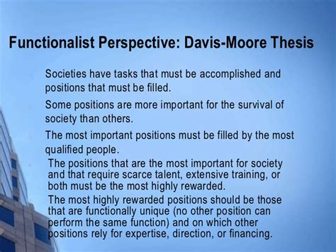 According To The Davis Moore Thesis Of Social Stratification