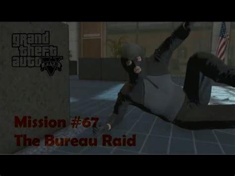 gta v bureau missions gta 5 mission 67 the bureau raid roof entry walk
