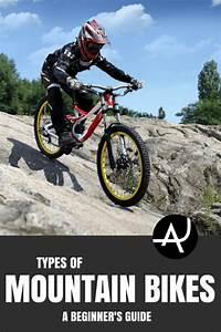 Types Of Mountain Bikes  A Beginners Guide