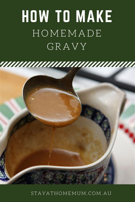how to fix salty gravy how to make homemade gravy stay at home mum