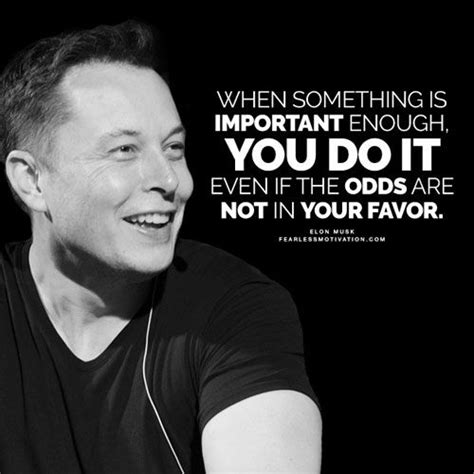 noteworthy elon musk quotes  change  life