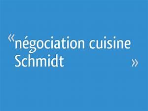 Marge Negociation Cuisine Schmidt : n gociation cuisine schmidt 62 messages ~ Dode.kayakingforconservation.com Idées de Décoration