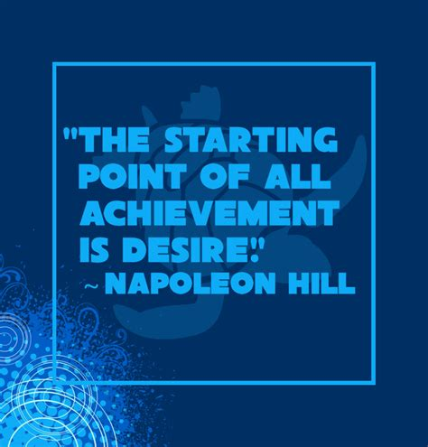 Desire Quote by Napoleon Hill • Waterfront Properties Blog