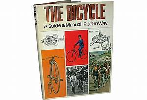 The Bicycle  A Guide  U0026 Manual - One Kings Lane