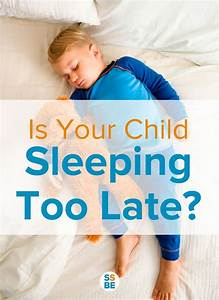 Is Your Child Sleeping Too Late?