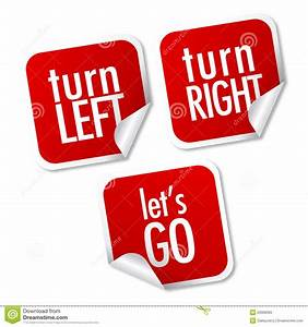 Turn Left, Turn Right And Let's Go Stickers Royalty Free ...