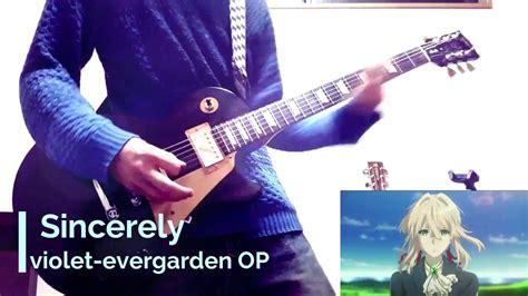 【ヴァイオレット・エヴァーガーデン Op】sincerely  True ギター弾いてみた!(guitar